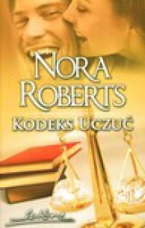 Kodeks Uczuć - Nora Roberts