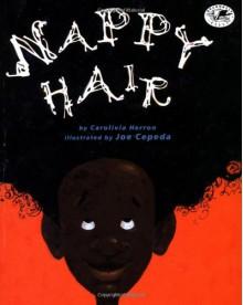 Nappy Hair (Dragonfly Books) - Carolivia Herron, Joe Cepeda