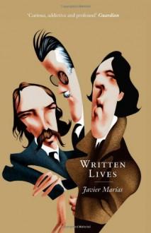 Written Lives - Javier Marías