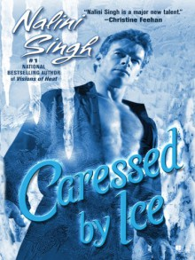 Caressed By Ice - Nalini Singh