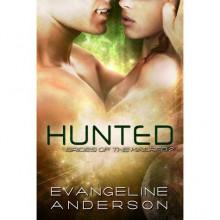Hunted (Brides of the Kindred, #2) - Evangeline Anderson