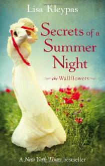 Secrets of a Summer Night (Wallflowers #1) - Lisa Kleypas