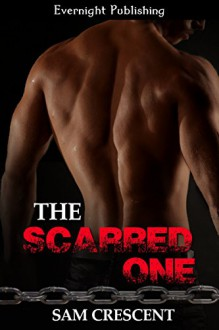 The Scarred One (Deadly Duet Book 2) - Sam Crescent