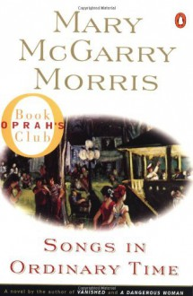 Songs in Ordinary Time (Oprah's Book Club) by Morris Mary McGarry (1996-08-01) Paperback - Morris Mary McGarry