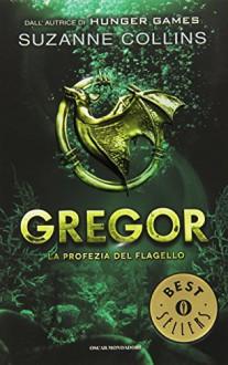 La profezia del flagello. Gregor vol. 2 - Suzanne Collins