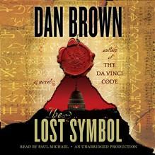 The Lost Symbol - Dan Brown, Paul Michael, Random House Audio