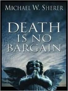 Death Is No Bargain - Michael Sherer