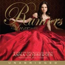 Rumors: A Luxe Novel - Anna Godbersen, Nina Siemaszko