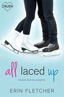 All Laced Up - Erin Fletcher