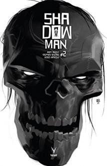 Shadowman (2018) #2 - Andy Diggle,Stephen Segovia,Tonci Zonjic