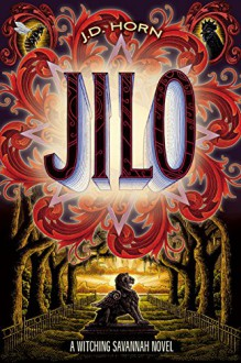 Jilo (Witching Savannah) - J.D. Horn