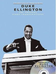 Storyville Presents Duke Ellington: The Original Piano Transcriptions - Duke Ellington