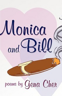 Monica and Bill - Gena Cher