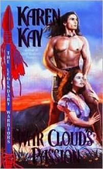 War Cloud's Passion - Karen Kay