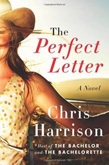 The Perfect Letter: A Novel - Chris Harrison