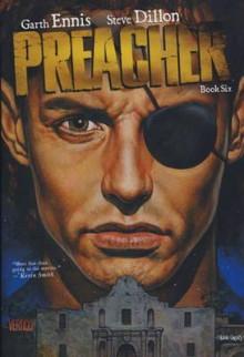 Preacher, Book 6 - Garth Ennis