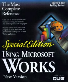 Special Edition Using Microsoft Works X (Special Edition Using) - Debbie Walkowski