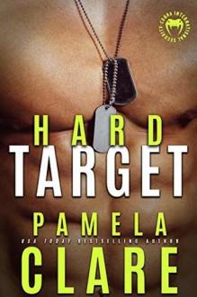 Hard Target (Cobra Elite #1) - Pamela Clare