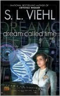 Dream Called Time (Stardoc, #10) - S.L. Viehl