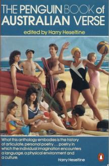 The Penguin Book of Australian Verse - Harry Heseltine