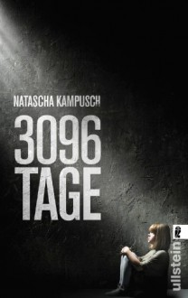 3096 Tage - Natascha Kampusch