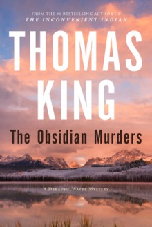 The Obsidian Murders - Thomas King