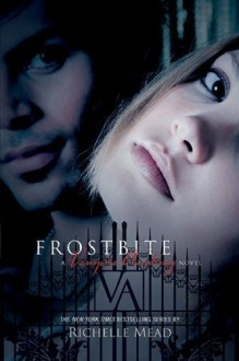 Frostbite - Richelle Mead