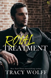 Royal Treatment - Tracy Wolff
