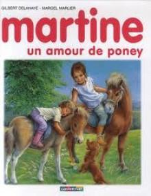 Martine, un amour de poney - Marcel Marlier, Gilbert Delahaye, Jean-Louis Marlier