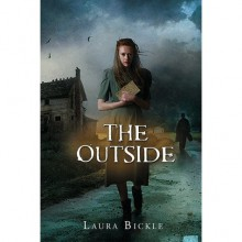 The Outside (The Hallowed Ones, #2) - Laura Bickle