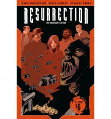 Resurrection Volume 1 - Marc Guggenheim, David Dumeer