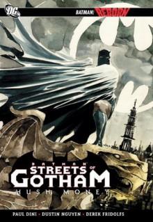 Batman: Streets of Gotham, Vol. 1: Hush Money - Paul Dini
