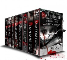 The Harbinger Collection: Hard-boiled Mysteries Not for the Faint of Heart (A McCray Crime Collection) - Carolyn McCray