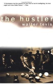 The Hustler - Walter Tevis