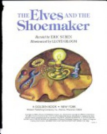 The Elves and the Shoemaker - Eric Suben, Lloyd Bloom