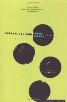 Angry Candy - Harlan Ellison