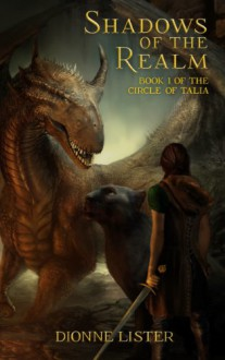 Shadows of the Realm - Dionne Lister/Eloise March
