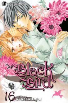 Black Bird, Vol. 16 - Kanoko Sakurakouji