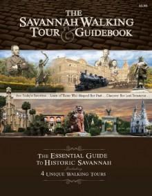 The Savannah Walking Tour & Guidebook - Paul Bland