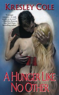A Hunger Like No Other - Kresley Cole