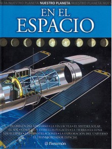 En El Espacio / In Space (Nuestro Planeta / Our Planet) - Parramon, Eduardo Banqueri