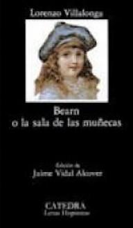 Bearn o La sala de las muñecas - Llorenç Villalonga