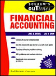 Schaum's Outline of Theory and Problems of Financial Accounting (Schaum's Outline) - Joel G. Siegel, Jae K. Shim