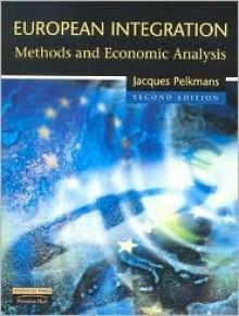 European integration: methods and economic analysis - Jacques Pelkmans