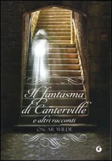 Fantasma Di Canterville (Il) - Oscar Wilde