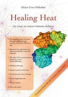 Healing Heat - Heinz-Uwe Hobohm