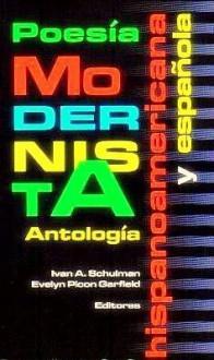 Poesía modernista hispanoamericana y española antología - Ivan A. Schulman, Evelyn Picon Garfield