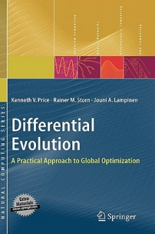 Differential Evolution: A Practical Approach to Global Optimization - Kenneth V. Price