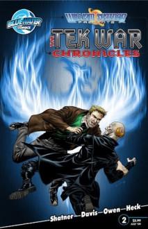 William Shatner Presents: The Tekwar Chronicles #2 - William Shatner, Scott Davis