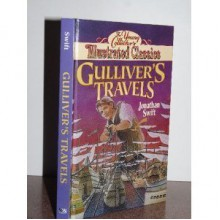 Gullivers Travels (Young Collectors Illustrated Classic) - Jonathan Swift;D. J. Arneson